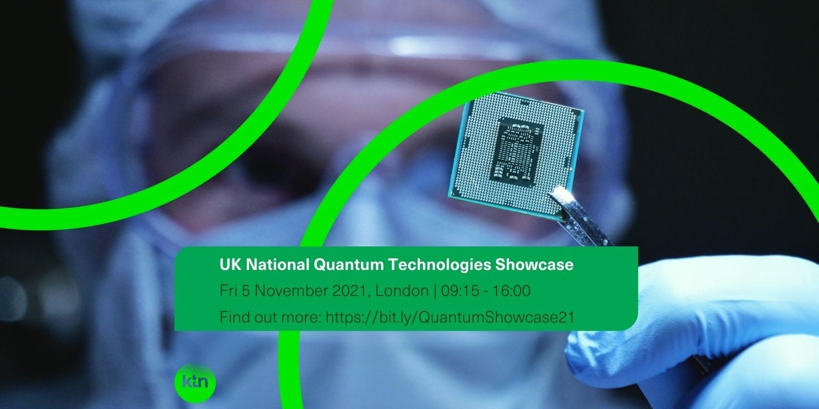 UK National Quantum Technologies Showcase 2021
